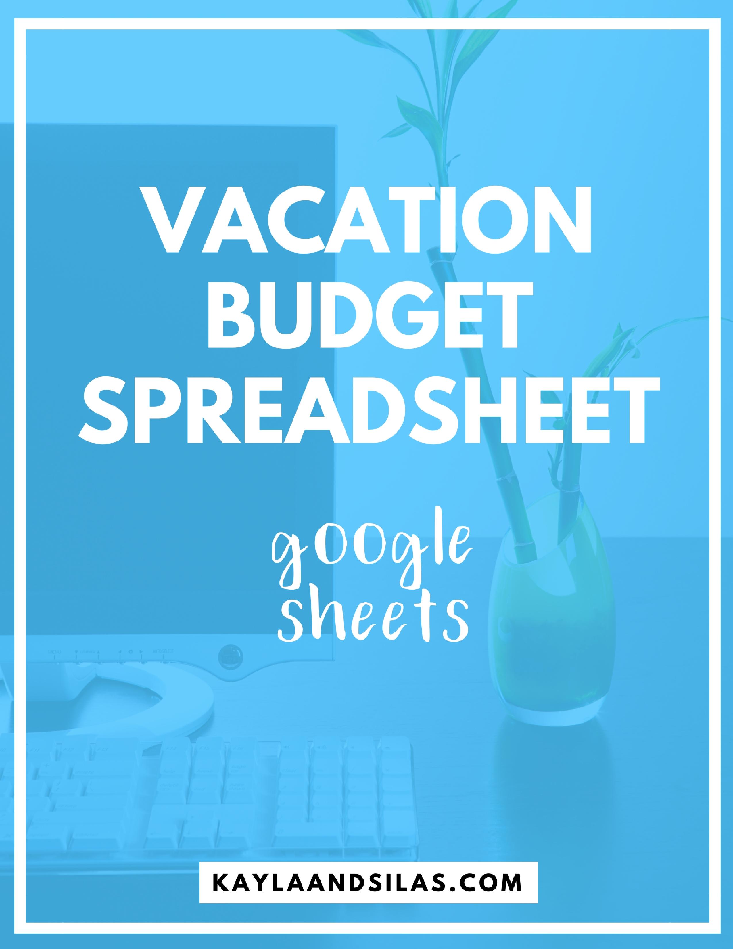 Vacation Budget Spreadsheet Sheets