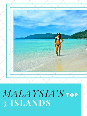 Malaysia's Top 3 Islands