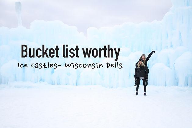 bucket list worthy ice