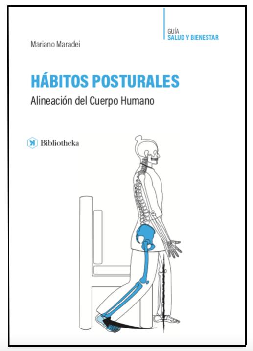 Libro Hábitos Posturales: Alineación del Cuerpo Humano