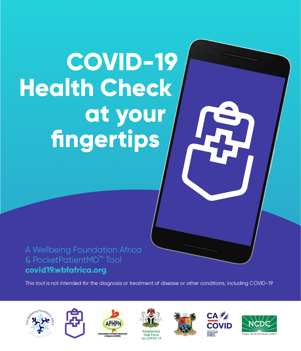 The Wellbeing Foundation Africa partners withPocketPatientMDto help Nigeria fight the COVID-19 pandemic with aunique e-health check tool » YNaija