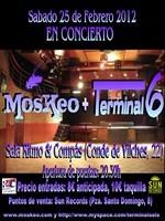 Moskeo + Terminal 6 en Madrid (Febrero de 2012)