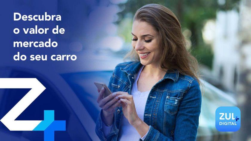 descubra o valor de mercado do seu carro com o aplicativo Zul+