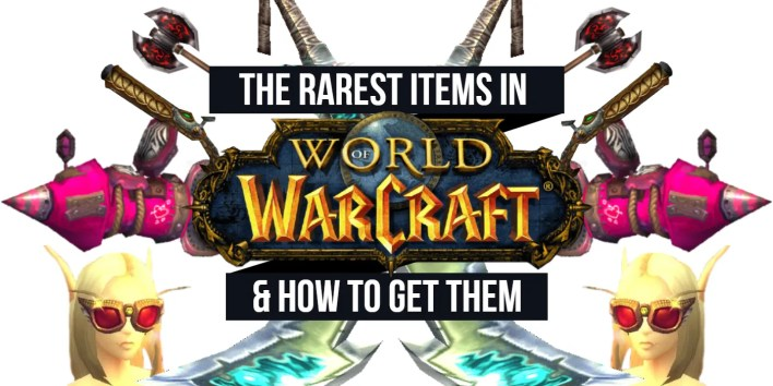 the 10 rarest items in world of warcraft (& how to get them)