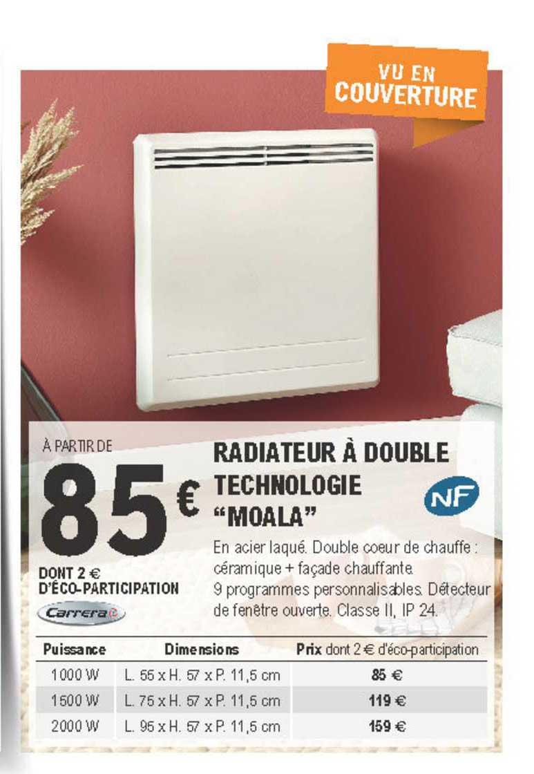 Offre Radiateur A Double Technologie Moala Chez Eleclerc Brico