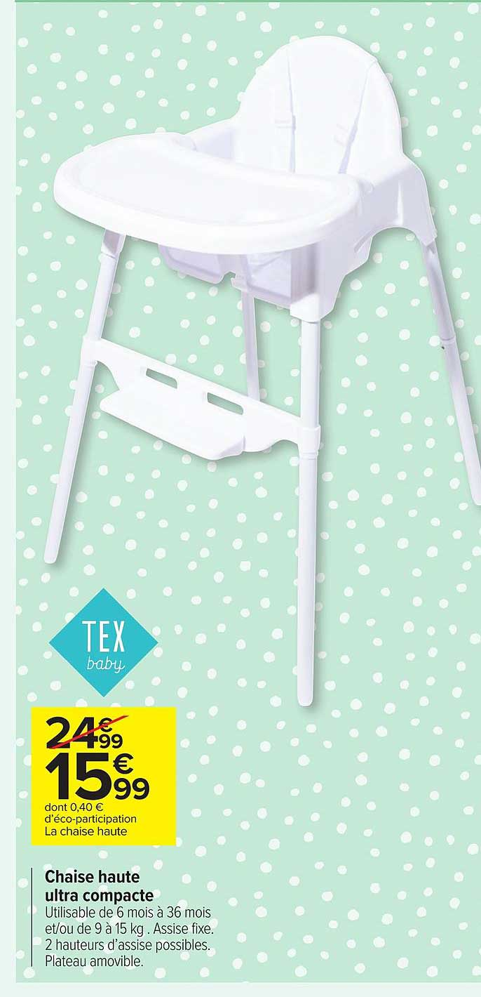 offre chaise haute ultra compacte tex