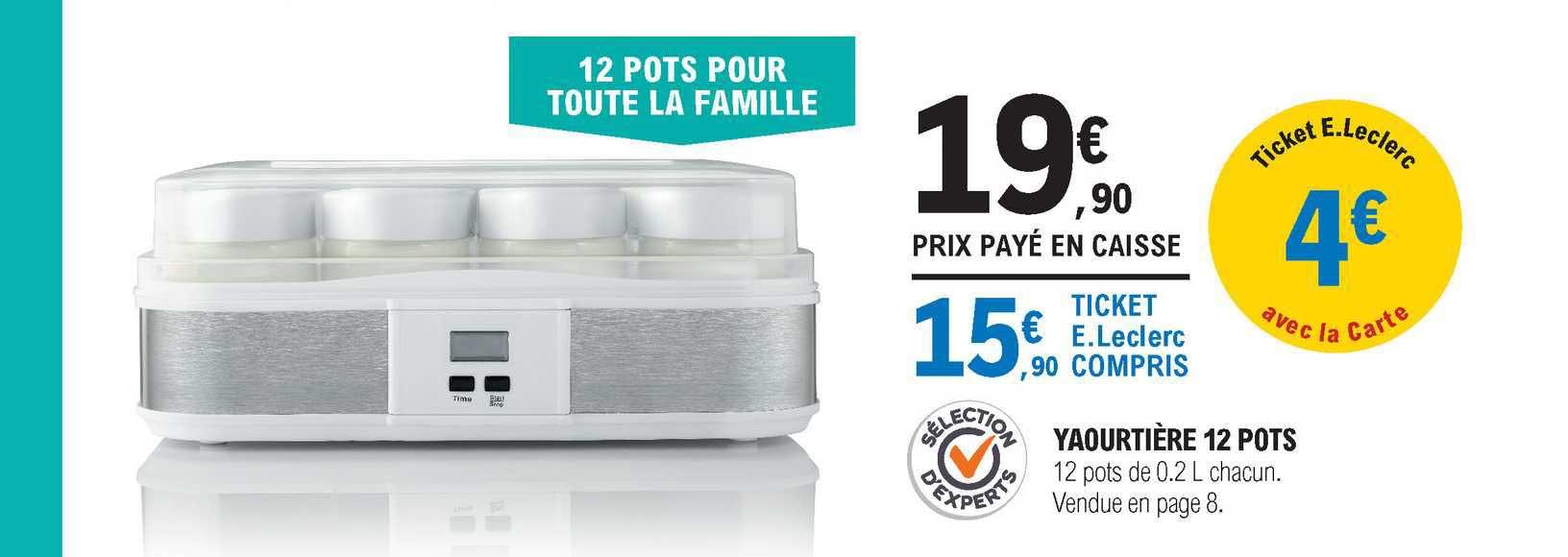 offre yaourtiere 12 pots chez e leclerc