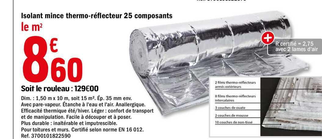 Offre Isolant Mince Thermo Reflecteur 25 Composants Chez Brico Depot