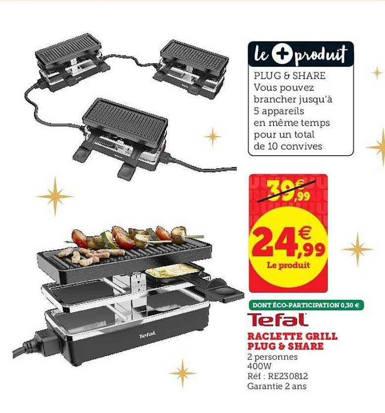 offre raclette grill plug share tefal