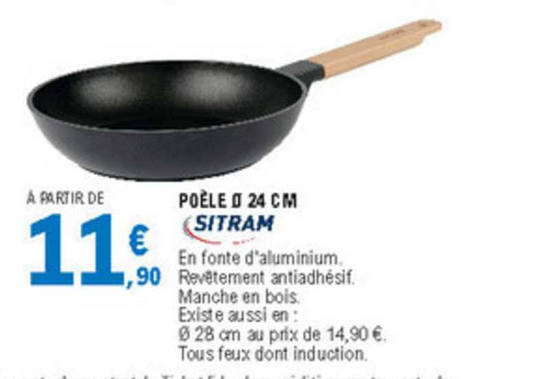 offre poele 24 cm sitram chez e leclerc