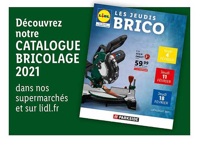 catalogue bricolage 2021 parkside chez lidl