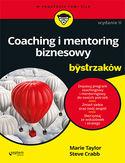 Coaching i mentoring biznesowy dla bystrzaków. Wydanie II