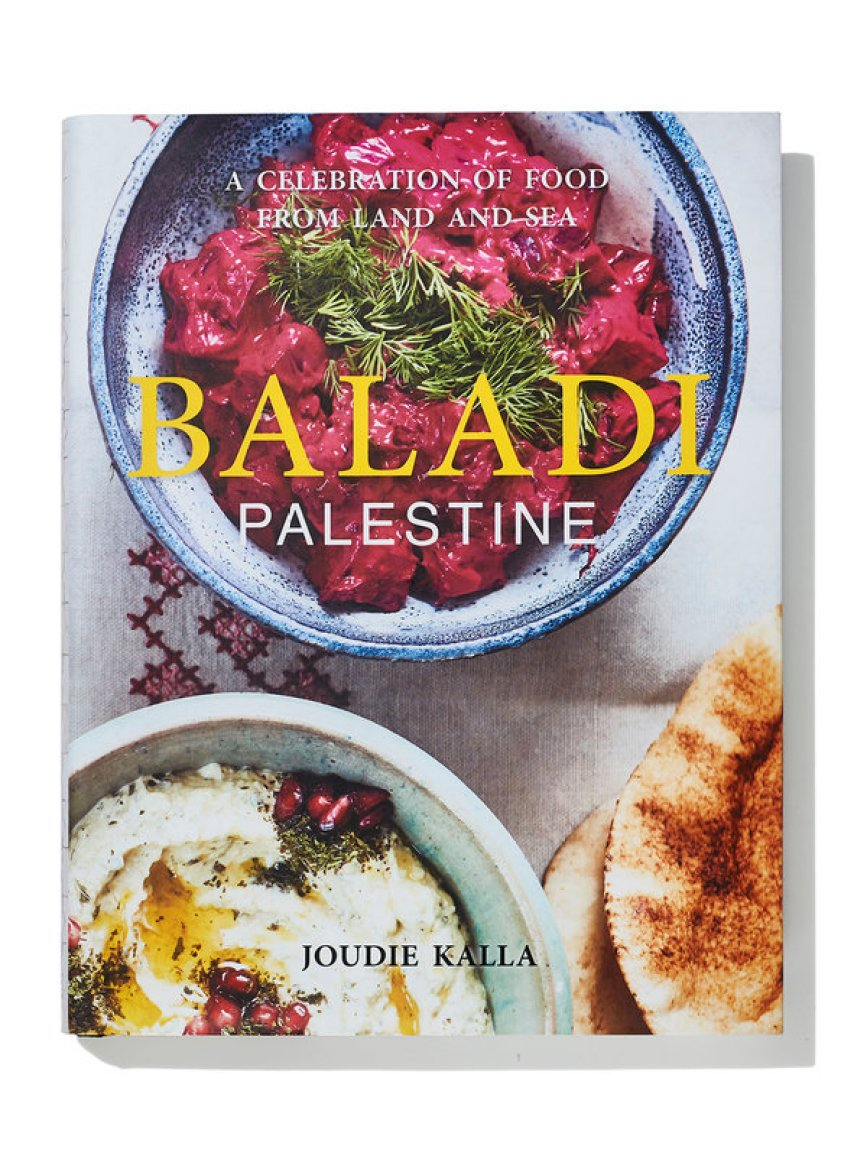 "The Palestinian cookbook canon includes Joudie Kalla's ""Baladi"" (2018)."