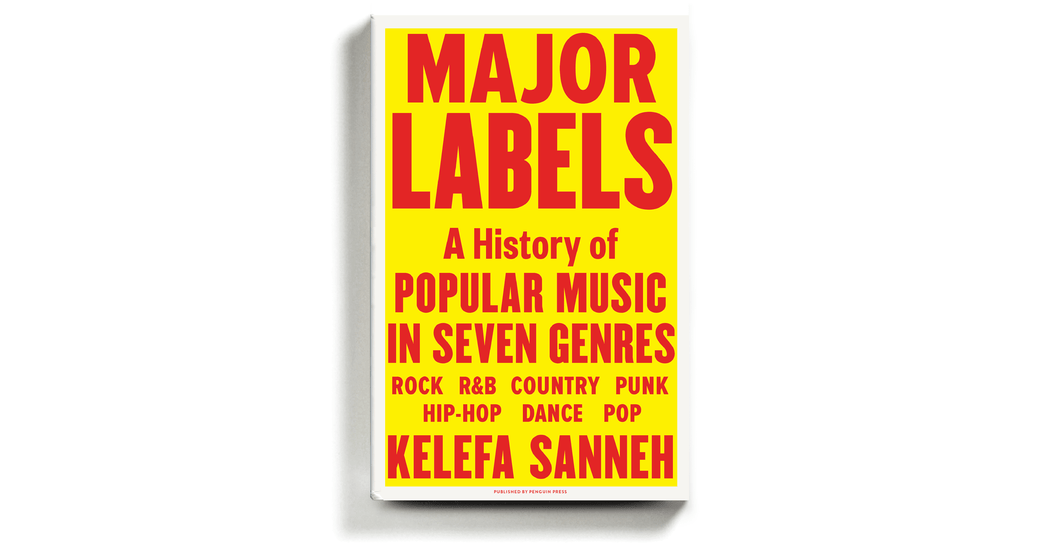 , 'Major Labels' Wraps Popular Music — All of It — in a Warm Embrace, The Habari News New York
