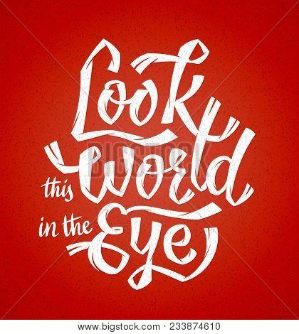 look this world eye