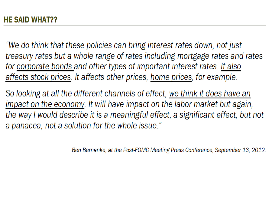 Make no mistake, Bernanke is clearly targeting asset prices and promoting a wealth effect.