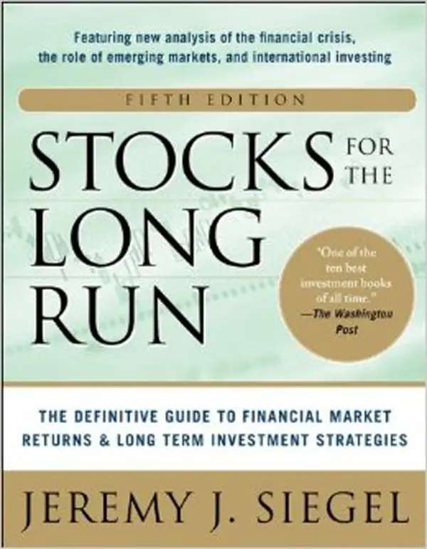 """Stocks For The Long Run"" by Jeremy Siegel"