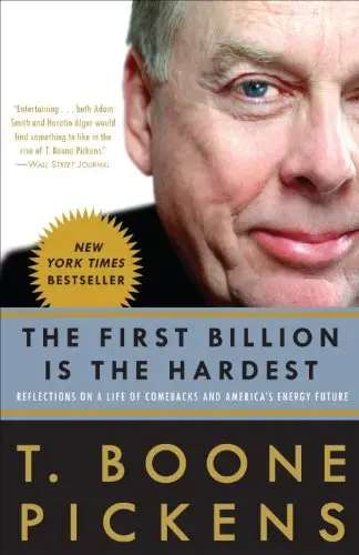 'The First Billion is the Hardest' by T. Boone Pickens