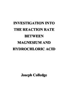 INVESTIGATION INTO THE REACTION RATE BETWEEN MAGNESIUM AND