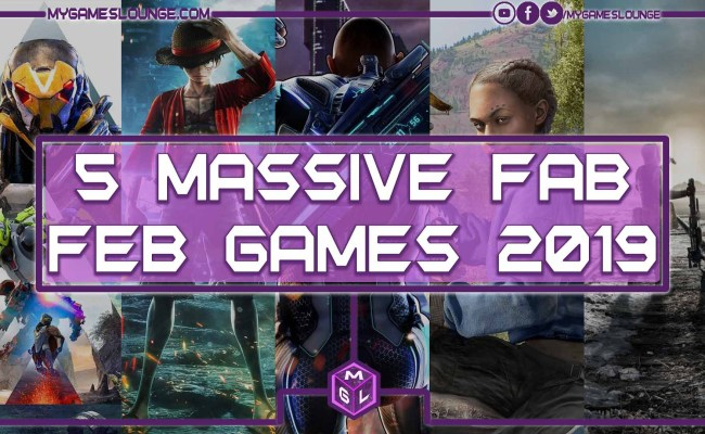 5 Fab February Game Releases 2019 About To Destroy Your