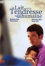 Le Lait De La Tendresse Humaine : tendresse, humaine, Subtitles, Tendresse, Humaine, English, (eng)