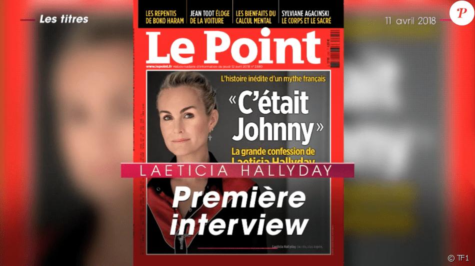 La couverture du Point avec Laeticia Hallyday qui s'exprime pour la première fois dpeuis la mort de Johnny Hallyday dévoilée lors du JT de TF1, le 11 mars 2018.