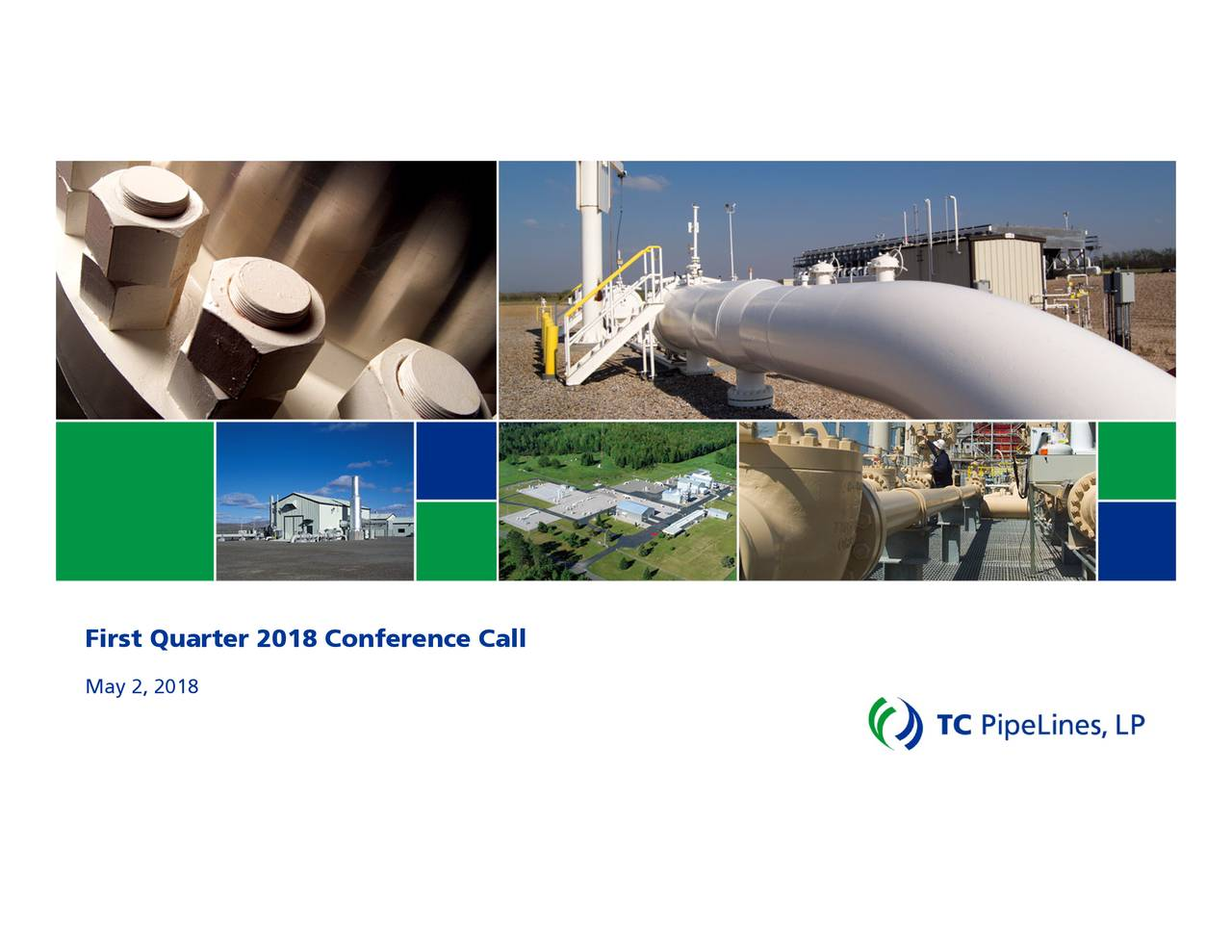 Tc Pipelines Lp 2018 Q1 Results Earnings Call Slides