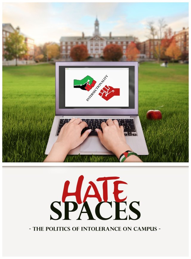 'Hate Spaces' documentary exposes rampant anti-Semitism on U.S. campuses