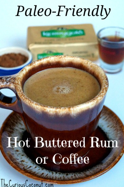 Paleo-friendly hot buttered rum/hot buttered coffee. Great to take and share at holiday gatherings!