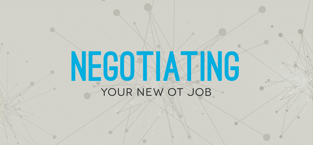 Negotiating Your Occupational Therapy Job Offer — OT Potential