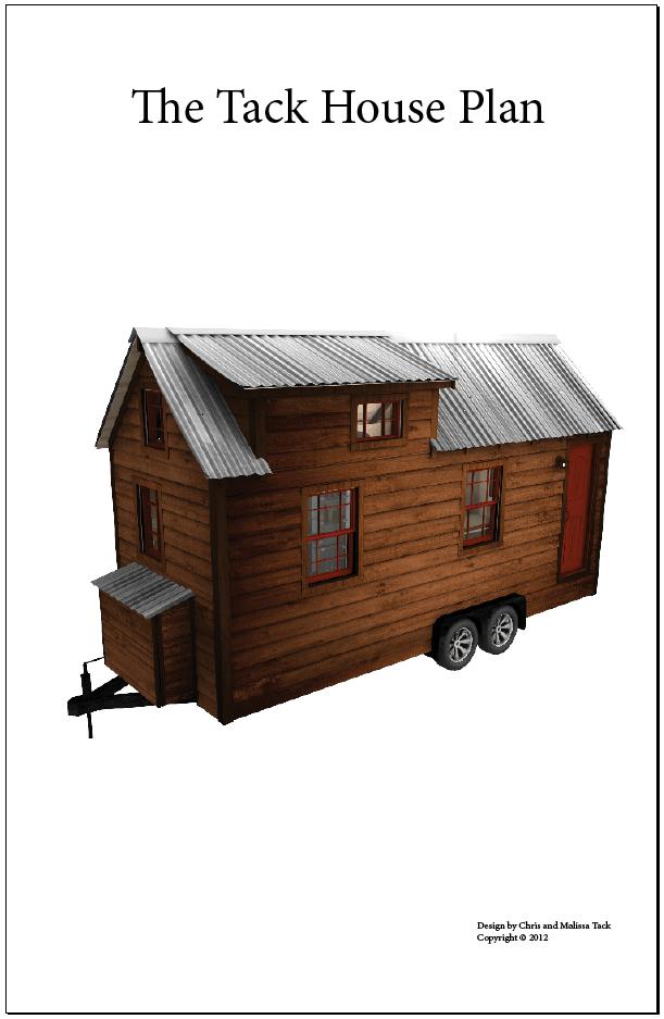 Tiny Tack House Plans  The Tiny Tack House