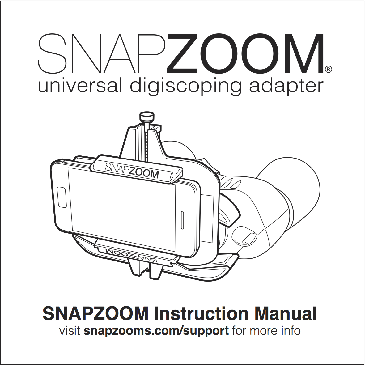 Instructions and set up videos — Snapzoom universal