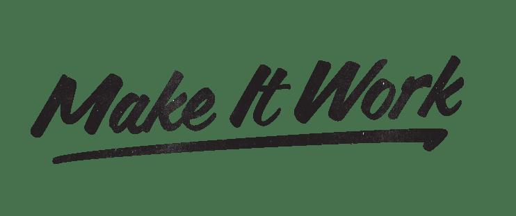 Make It Work — DAPHNE KARAGIANIS