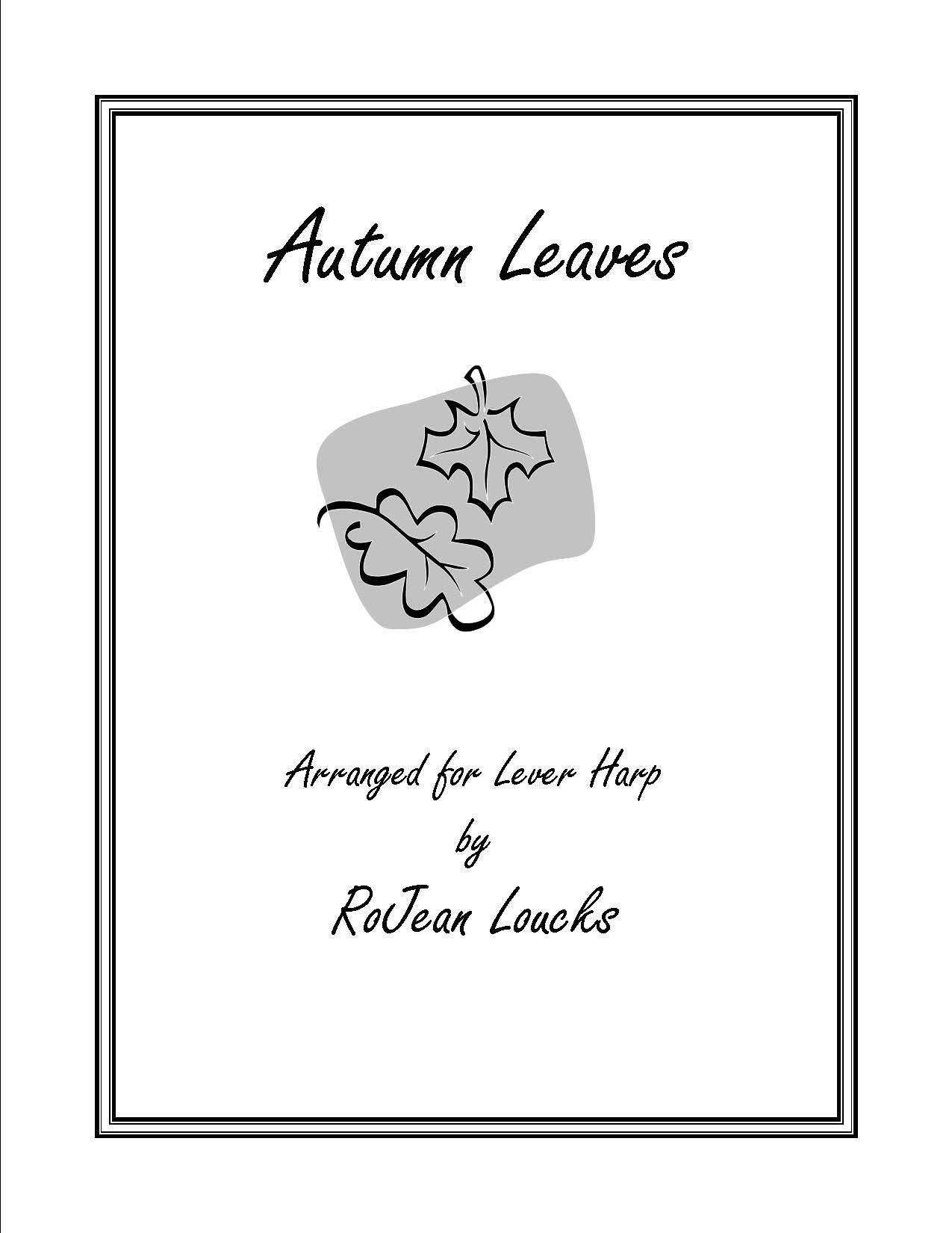 Autumn Leaves — RoJean Loucks, harpist