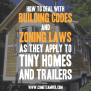 How To Deal With Building Codes And Zoning Laws As They