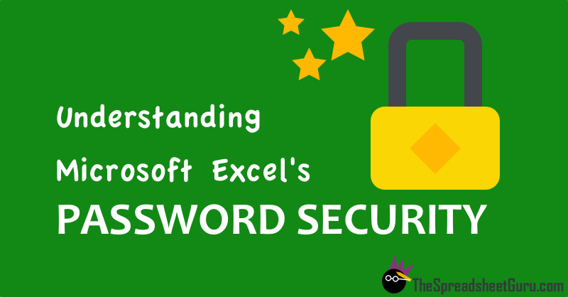 Understanding Excel's Password Security Methodology — The ...