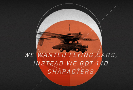 We wanted flying cars—instead we got 140 characters. Founders Fund, aka the Paypal Mafia