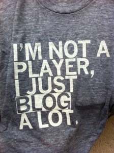 I'm not a player I just blog a lot.