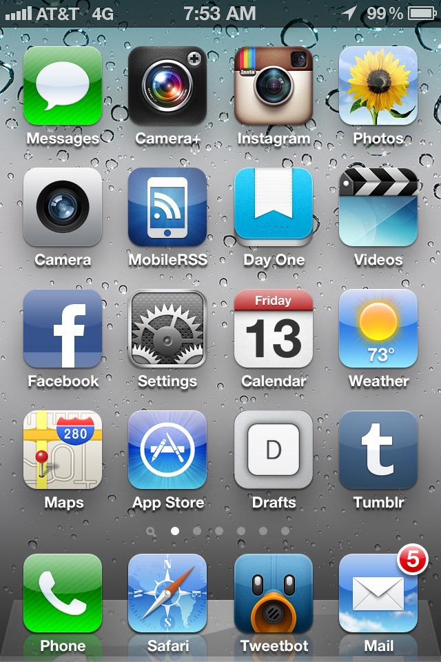 Here's my iPhone home screen. As you can see it's prioritized by my most used apps along with some other vital but less used ones. My most used apps (1+ opens/day) are Camera+, Instagram, Mobile RSS, Day One, Drafts, Tumblr, Tweetbot, Safari, and Mail. I'm not counting Phone. The rest are opened less frequently but must haves. For example, Messages, Calendar, Weather, and Maps are critical when you need them. Facebook is on the home screen because it's the social hub. While I don't venture in often I do like to check up now and again to see what's going on with my mutual friends. The background for my screen is the basic default splash that comes with the iPhone. I like this for its simplicity and don't feel the need to change it to a personal photo for the same reason I keep my desktop computer background clean. This is of course, the home screen of my personal phone. My business phone is a bit different. For one, Camera+ is missing, mainly because I never take photos with my work phone which is a iPhone 4. My personal is an iPhone 4S. Home screen apps are about access, speed, and engagement. If an app is not on the home screen, it's a nice-to-have.
