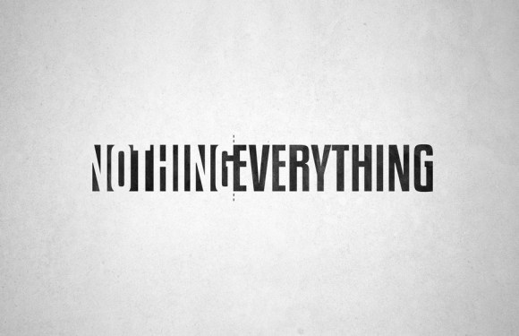 by9: Nothing/Everything by ~DesignPhilled