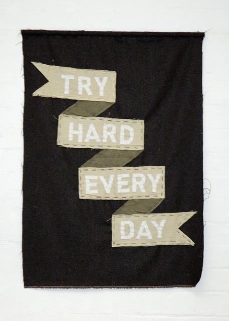 jaymug: Try hard every day.