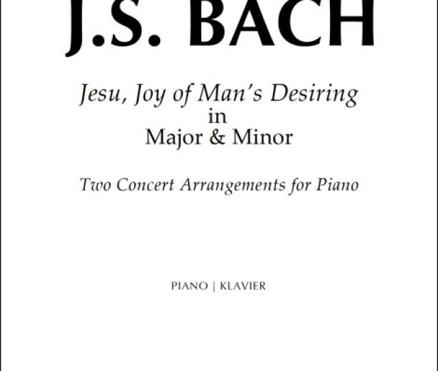 Jesu Joy Of Mans Desiring In Major Minor Arr Hall