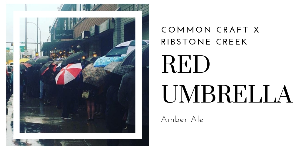 Common Craft Red Umbrella Amber Ale The Common Edmonton Downtown Restaurant And Night Life