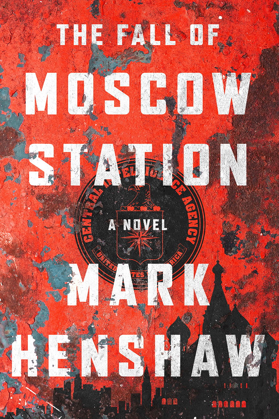 The Fall Of Moscow Station — Mark Henshaw