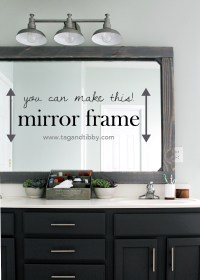 DIY Rustic Wood Mirror Frame  Tag & Tibby
