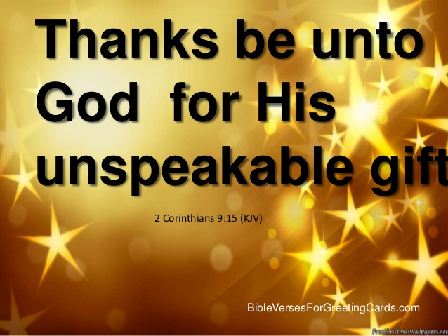 2 Corinthians 9 15 Jesus The Indescribable Gift — Tell