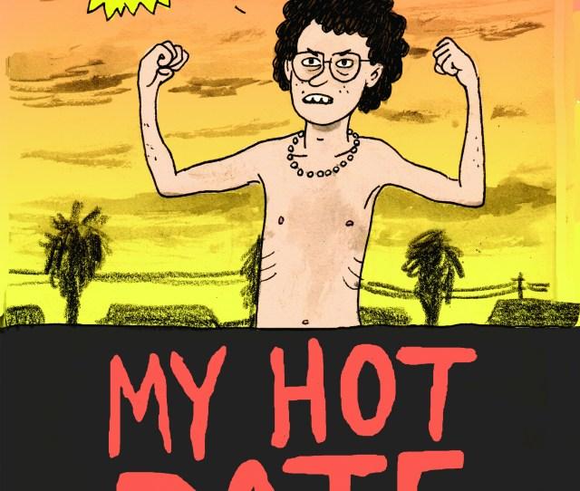 My Hot Date Noah Van Sciver