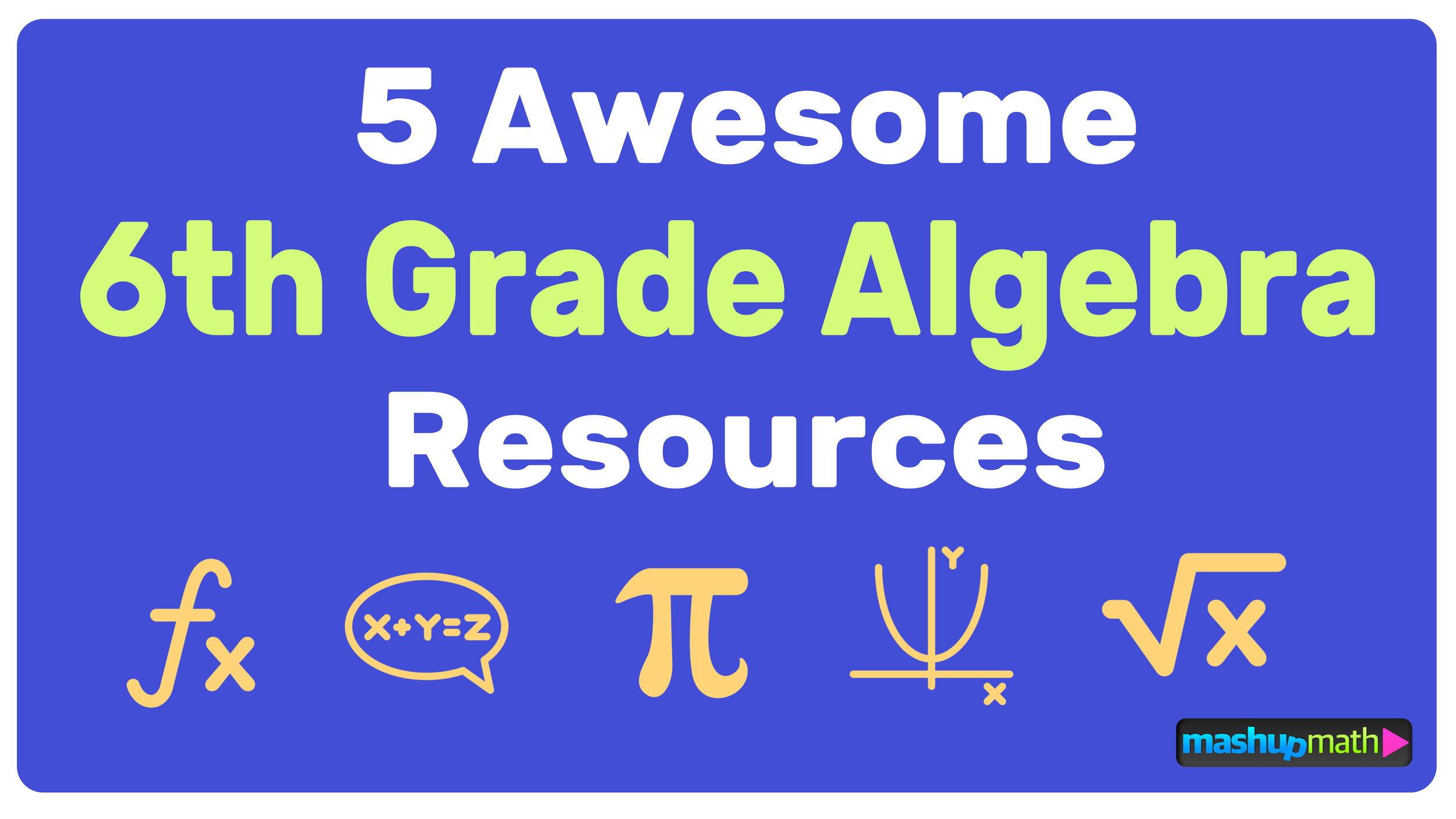 small resolution of Free 6th Grade Algebra Resources — Mashup Math