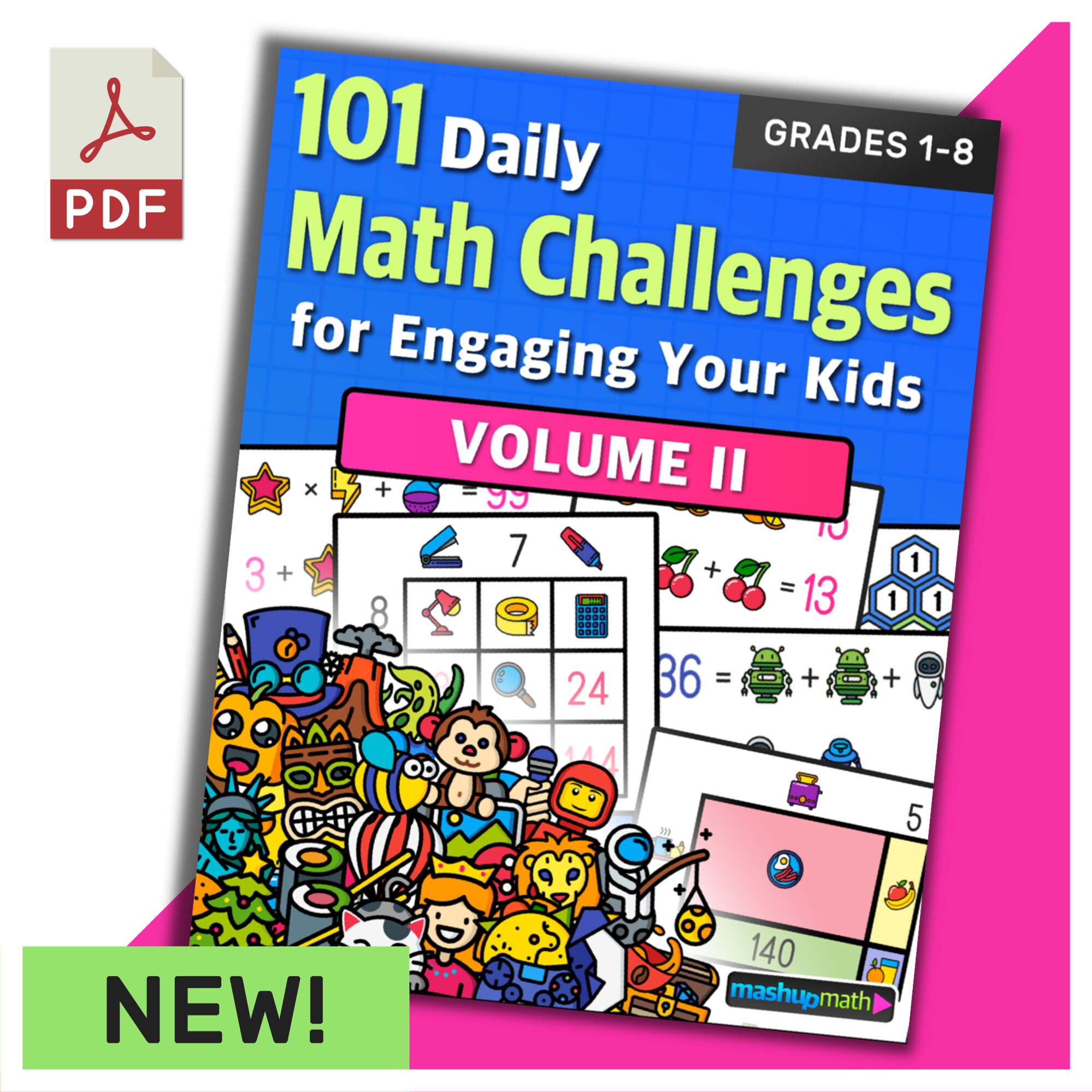 101 Math Challenges for Engaging Your Students - Volume 2 — Mashup Math [ 1500 x 1500 Pixel ]