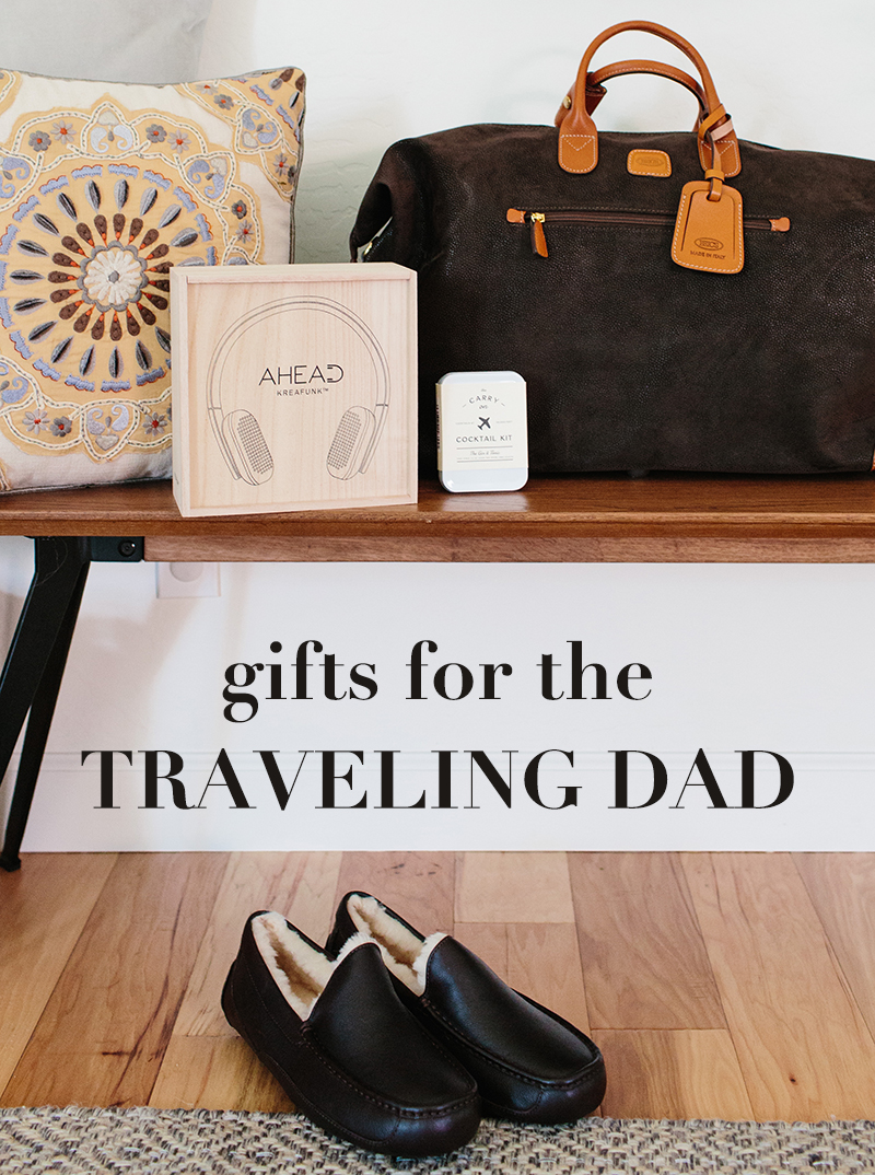 Gifts For The Traveling Dad Ave Styles